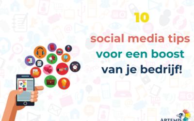10 super social media tips voor een boost van je bedrijf!