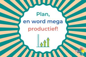 Plan en word mega productief
