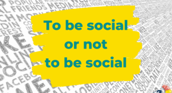 "Dilemma: ""To be social or not to be social?"""