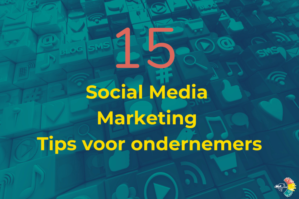 Blog 15 Tips Social Media Marketing
